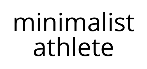 minimalist athlete